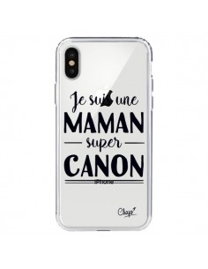 Coque Je suis une Maman super Canon Transparente pour iPhone X - Chapo