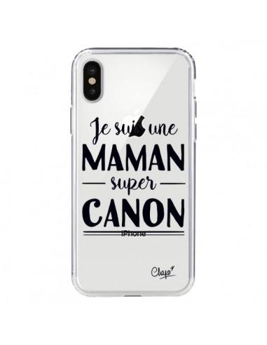Coque iPhone X et XS Je suis une Maman super Canon Transparente - Chapo