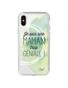 Coque Je suis une Maman trop Géniale Vert Transparente pour iPhone X - Chapo