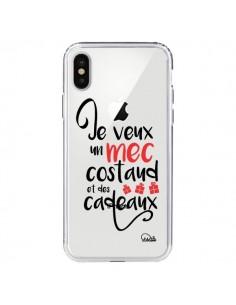 Coque Je veux un mec costaud et des cadeaux Transparente pour iPhone X - Lolo Santo