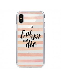 Coque Eat, Shit and Die Transparente pour iPhone X et XS - Maryline Cazenave