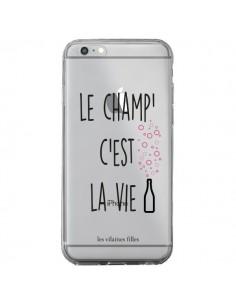 Coque Le Champ, c'est la Vie Transparente pour iPhone 6 Plus et 6S Plus - Les Vilaines Filles