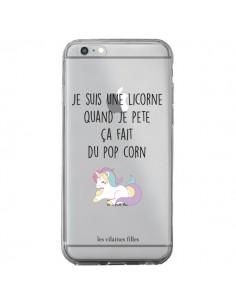 Coque iPhone 6 Plus et 6S Plus Je suis une licorne, quand je pète ça fait du pop corn Transparente - Les Vilaines Filles
