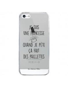 Coque iPhone 5/5S et SE Je suis une princesse quand je pète ça fait des paillettes Transparente - Les Vilaines Filles