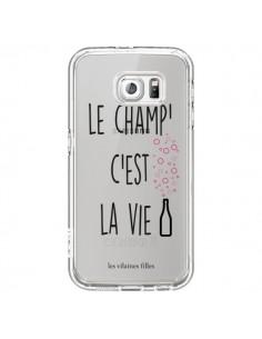 Coque Le Champ, c'est la Vie Transparente pour Samsung Galaxy S6 - Les Vilaines Filles