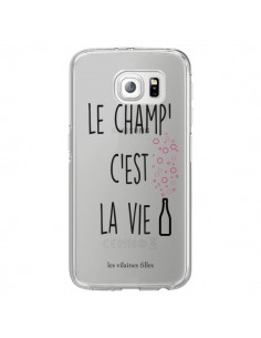 Coque Le Champ, c'est la Vie Transparente pour Samsung Galaxy S6 Edge - Les Vilaines Filles