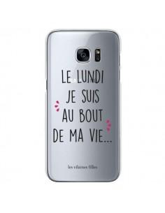Coque Le lundi, je suis au bout de ma vie Transparente pour Samsung Galaxy S7 - Les Vilaines Filles