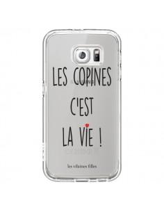 Coque Les copines, c'est la vie Transparente pour Samsung Galaxy S6 - Les Vilaines Filles