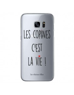 Coque Les copines, c'est la vie Transparente pour Samsung Galaxy S7 - Les Vilaines Filles