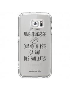Coque Je suis une princesse quand je pète ça fait des paillettes Transparente pour Samsung Galaxy S6 - Les Vilaines Filles