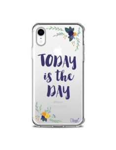 Coque iPhone XR Today is the day Fleurs Transparente souple - Chapo