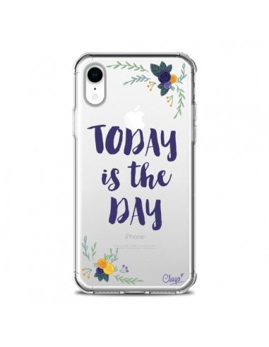 Coque iPhone XR Today is the day...