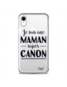 Coque iPhone XR Je suis une Maman super Canon Transparente souple - Chapo