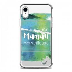Coque iPhone XR Je suis une Maman Merveilleuse Bleu Vert Transparente souple - Chapo