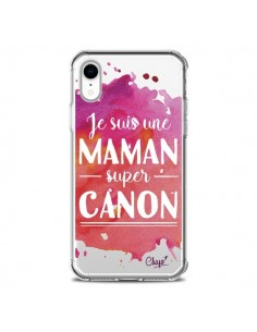 Coque iPhone XR Je suis une Maman super Canon Rose Transparente souple - Chapo
