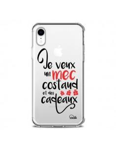 Coque iPhone XR Je veux un mec costaud et des cadeaux Transparente souple - Lolo Santo