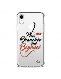 Coque iPhone XR Plus Branchée que Beyoncé Transparente souple - Lolo Santo