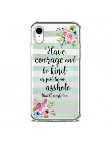 Coque iPhone XR Courage, Kind,...