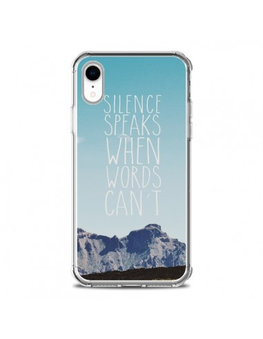 Coque iPhone XR Silence speaks when...