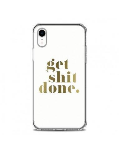 Coque iPhone XR Get Shit Done Doré - Shop Gasoline