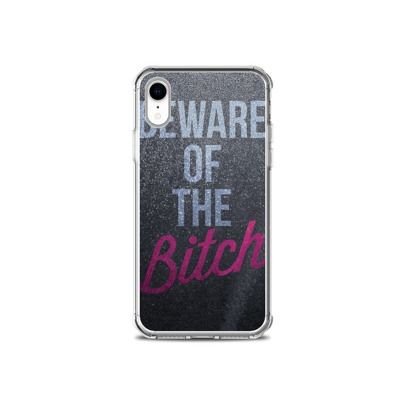 Coque iPhone XR Beware of the Bitch -...