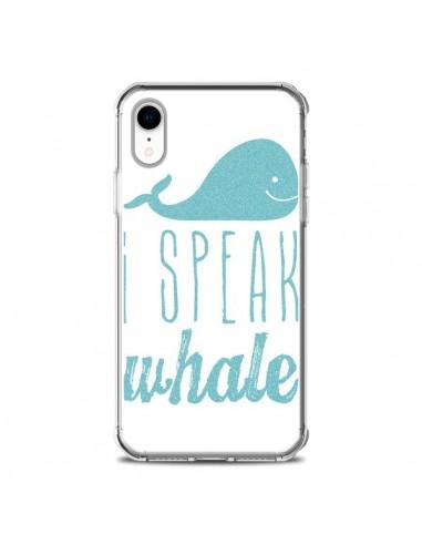 Coque iPhone XR I Speak Whale Baleine...
