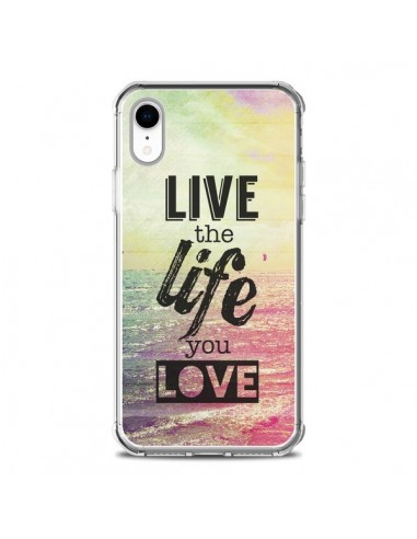 Coque iPhone XR Live the Life you...