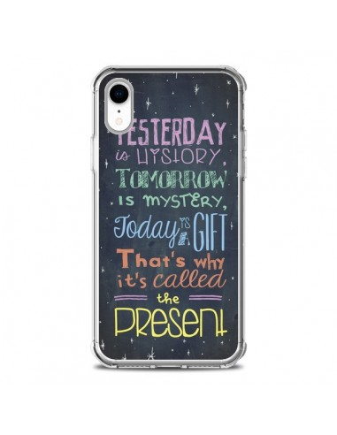 Coque iPhone XR Today is a gift Cadeau - Maximilian San
