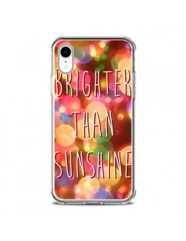 Coque iPhone XR Brighter Than...