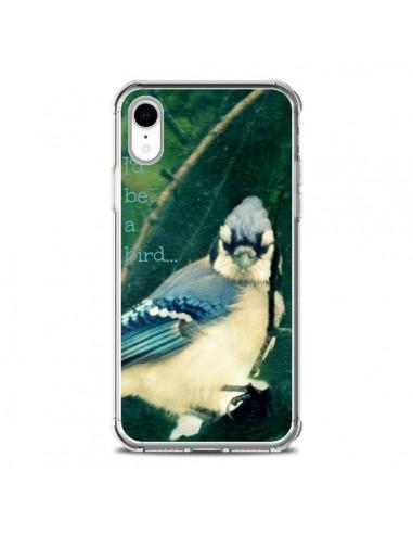 Coque iPhone XR I'd be a bird Oiseau - R Delean
