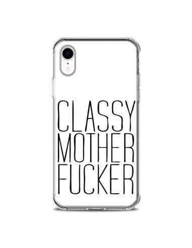 Coque iPhone XR Classy Mother Fucker...
