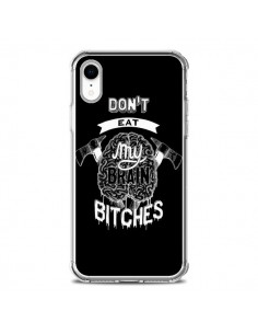 Coque iPhone XR Don't eat my brain Bitches Cerveau Noir - Senor Octopus