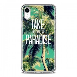 Coque iPhone XR Take me back to paradise USA Palmiers Palmtree - Tara Yarte