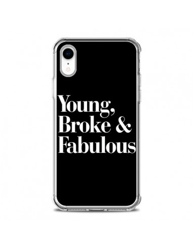 Coque iPhone XR Young, Broke and Fabulous - Rex Lambo