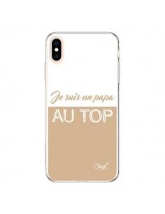 Coque iPhone XS Max Je suis un Papa au Top Beige - Chapo