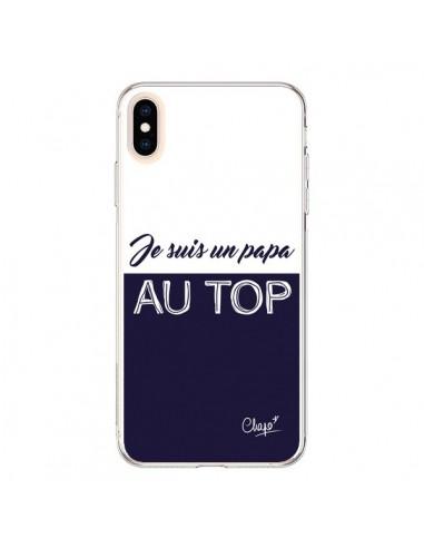 Coque iPhone XS Max Je suis un Papa au Top Bleu Marine - Chapo