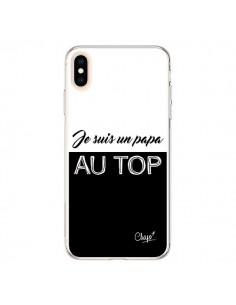 Coque iPhone XS Max Je suis un Papa au Top Noir - Chapo