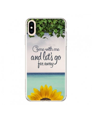 Coque iPhone XS Max Let's Go Far Away...