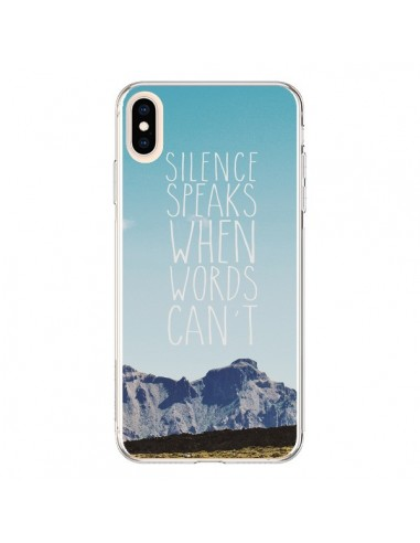 Coque iPhone XS Max Silence speaks when words can't paysage - Eleaxart