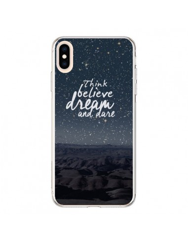 Coque iPhone XS Max Think believe dream and dare Pensée Rêves - Eleaxart