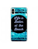 Coque iPhone XS Max Life is Better at The Beach - Ebi Emporium