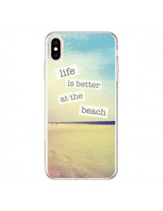 Coque iPhone XS Max Life is better at the beach Ete Summer Plage - Mary Nesrala