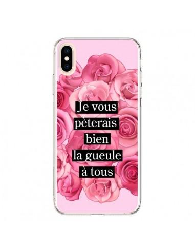 Coque iPhone XS Max Je vous pèterais Fleurs - Maryline Cazenave