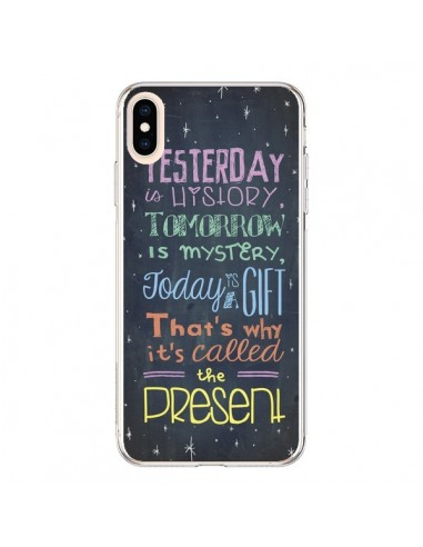 Coque iPhone XS Max Today is a gift Cadeau - Maximilian San