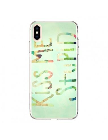 Coque iPhone XS Max Kiss Me Stupid - R Delean