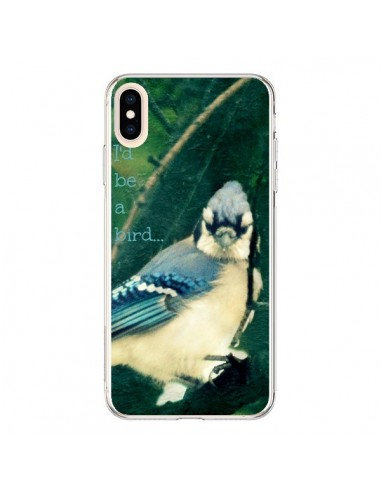 Coque iPhone XS Max I'd be a bird Oiseau - R Delean