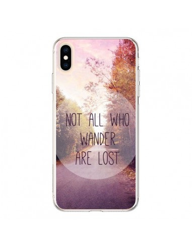 Coque iPhone XS Max Not all who wander are lost - Sylvia Cook