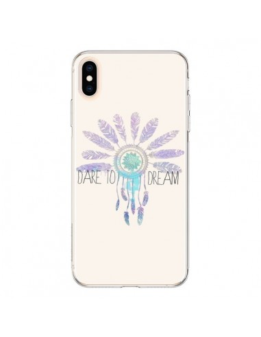 Coque iPhone XS Max Dare To Dream Osez Rêver - Sara Eshak