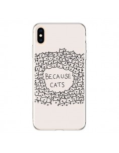 Coque iPhone XS Max Because Cats chat - Santiago Taberna