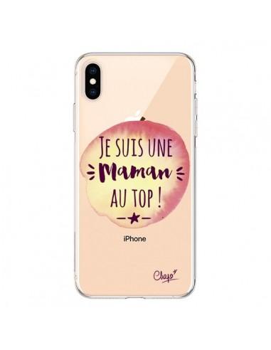 Coque iPhone XS Max Je suis une Maman au Top Orange Transparente souple - Chapo